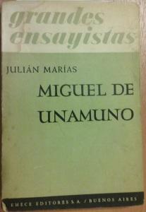 Julián Marías - ensayo sobre Miguel de Unamuno